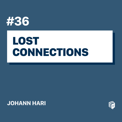 Lost Connections (Episode 36 Rebroadcast)